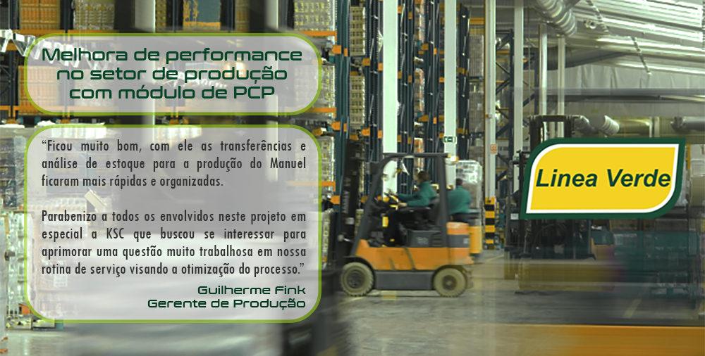 Linea Verde melhora performance no setor de produção com módulo de PCP