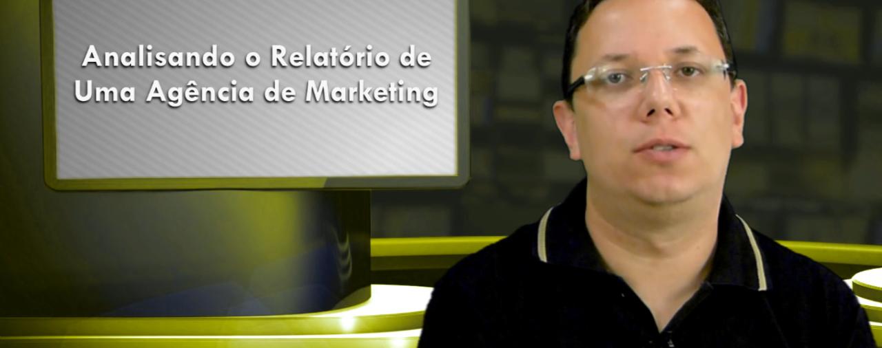 Analisando o Relatório de Uma Agência de Marketing