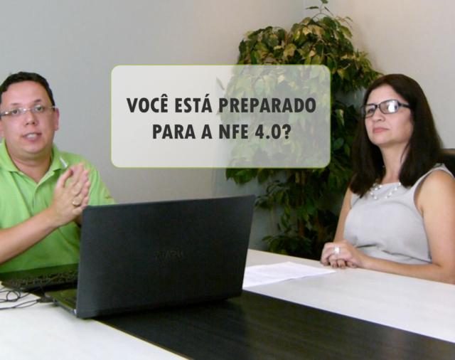 Você está preparado para a NFE 4.0?